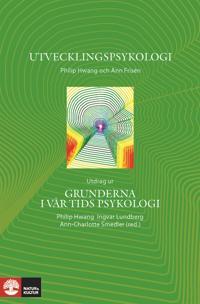 Utvecklingspsykologi - Utdrag ur Grunderna i vår tids psykologi