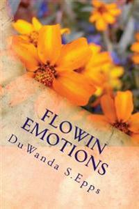 Flowin Emotions