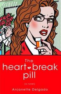 The Heart Break Pill