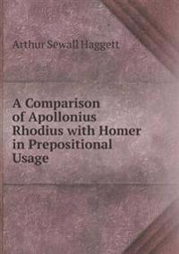 A Comparison of Apollonius Rhodius with Homer in Prepositional Usage
