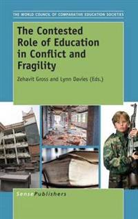 The Contested Role of Education in Conflict and Fragility
