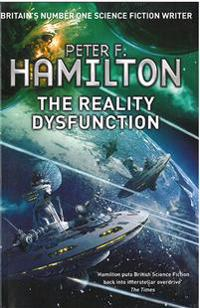 The Reality Dysfunction (Night Dawn Trilogy 1)
