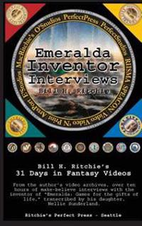 Emeralda Inventor Interviews: 31 Days in Fantasy Videos