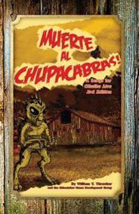 Muerte Al Chupacabras!: A Script for Cthulhu Live 3rd Edition