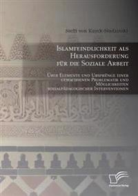 Islamfeindlichkeit ALS Herausforderung Fur Die Soziale Arbeit
