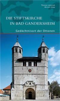Die Stiftskirche in Bad Gandersheim