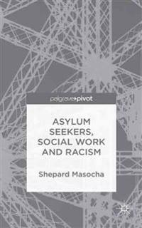 Asylum Seekers, Social Work and Racism