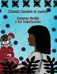Chanda Candela Te Cuenta: Compay Arana y Las Habichuelas