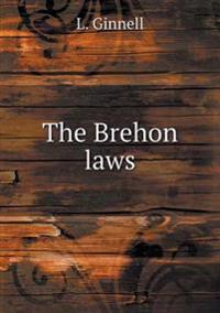 The Brehon Laws
