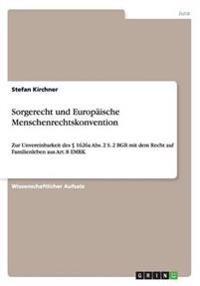 Sorgerecht Und Europaische Menschenrechtskonvention