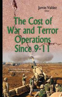 The Cost of War and Terror Operations Since 9-11