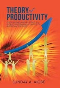 Theory of Productivity