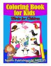 Coloring Book for Kids: Birds for Chidren