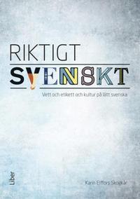 Riktigt svenskt - vett och etikett och kultur på lätt svenska, 5-pack - Bredvidläsningslitteratur för sfi