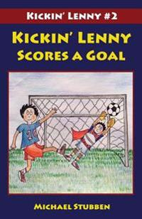 Kickin' Lenny Scores a Goal: Kickin' Lenny #2
