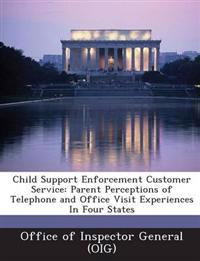 Child Support Enforcement Customer Service