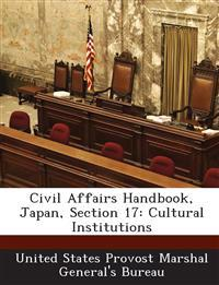 Civil Affairs Handbook, Japan, Section 17