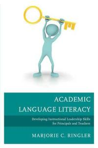 Academic language literacy - developing instructional leadership skills for