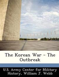 The Korean War - The Outbreak