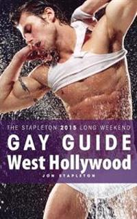 West Hollywood - The Stapleton 2015 Long Weekend Gay Guide
