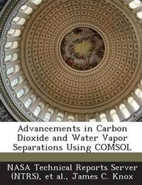 Advancements in Carbon Dioxide and Water Vapor Separations Using Comsol