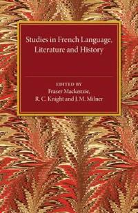 Studies in French Language Literature and History