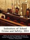Indicators of School Crime and Safety, 2011