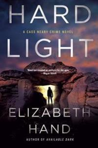 Hard Light: A Cass Neary Crime Novel