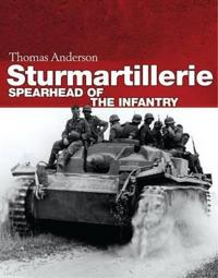 Sturmartillerie: Spearhead of the Infantry