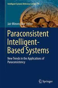 Paraconsistent Intelligent-based Systems