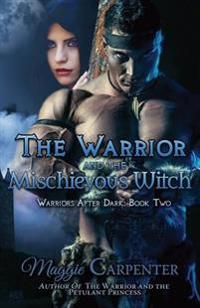The Warrior and the Mischievous Witch