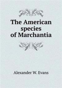 The American Species of Marchantia