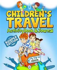 Children's Travel Activity Book & Journal: My Trip to Kenya
