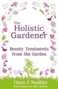 The Holistic Gardener