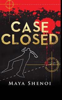 Case Closed: This Book Is a Suspense Murder Mystery. a TV News Anchor Is Murdered in the Glamour Capital of India, Mumbai. Police S