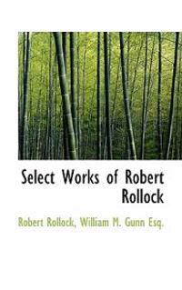 Select Works of Robert Rollock