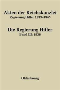 Akten Der Reichskanzlei, Regierung Hitler 1933-1945 / 1936