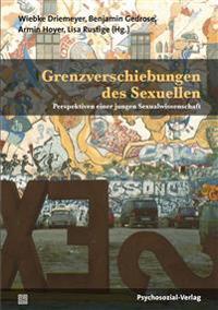 Grenzverschiebungen des Sexuellen