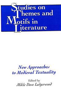 New Approaches to Medieval Textuality