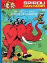 Spirou und Fantasio 22. Im Reich der roten Elefanten