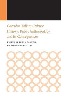 Corridor Talk to Culture History