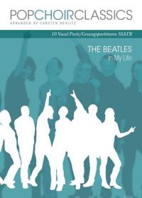 Beatles Pop Choir Classics  SSATB