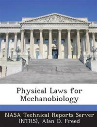 Physical Laws for Mechanobiology