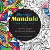 The Artful Mandala Coloring Book