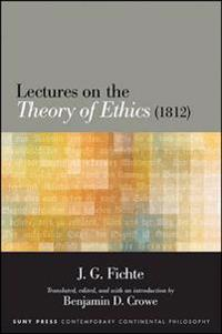 Lectures on the Theory of Ethics 1812