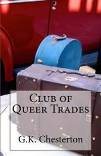 Club of Queer Trades: A Novella