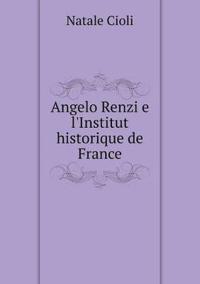 Angelo Renzi E L'Institut Historique de France