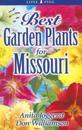Best Garden Plants for Missouri