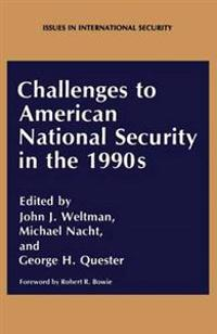 Challenges to American National Security in the 1990's