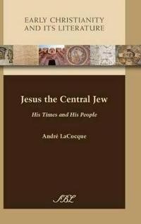 Jesus the Central Jew